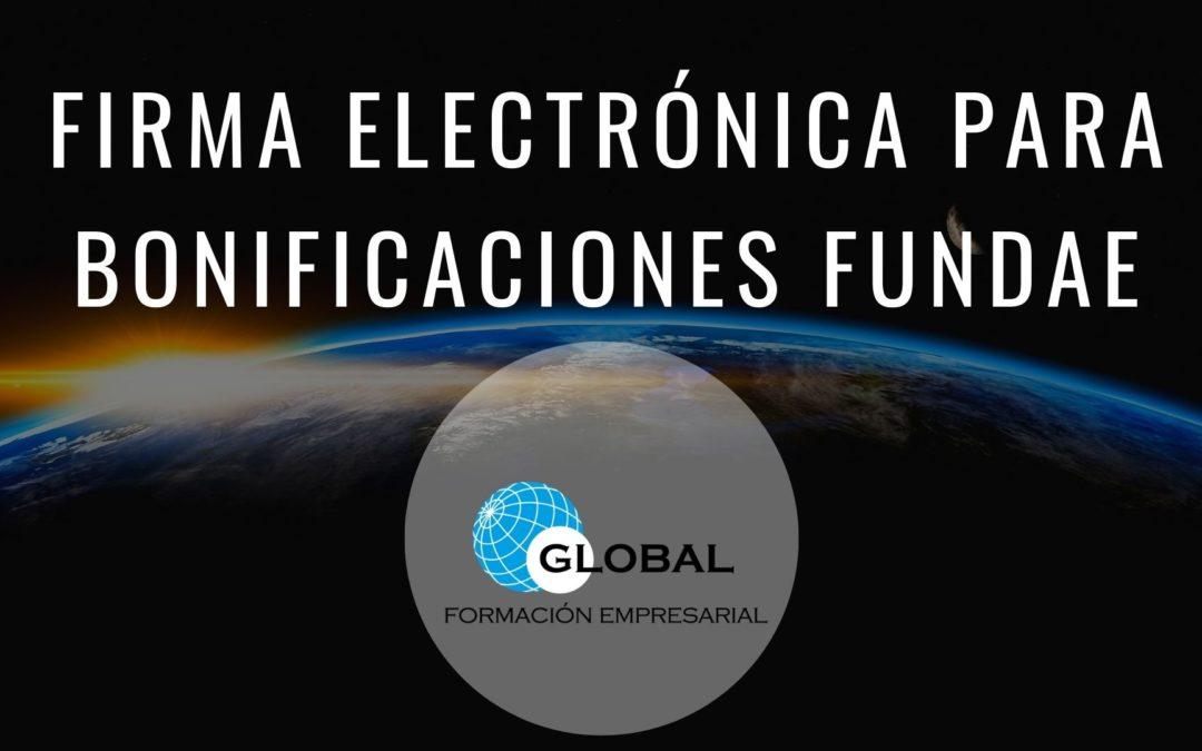 Firmar Electrónicamente los registros y documentos relacionados con las Bonificaciones de FUNDAE